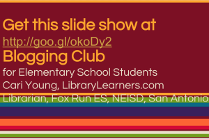 Elementary Blogging Club