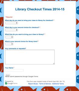 Google Form School Library Schedule