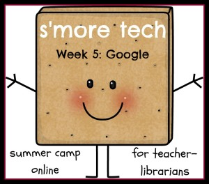Week 5: Google in your School Library