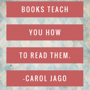 Books Teach You How to Read