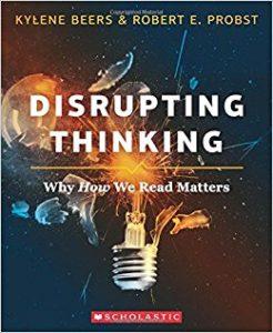 Disrupting Thinking by Kylene Beers