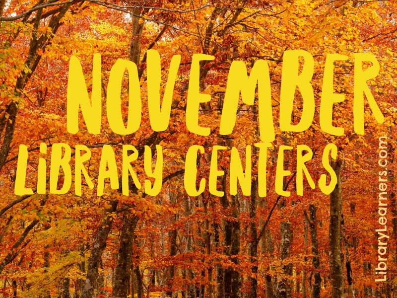 November Library Centers