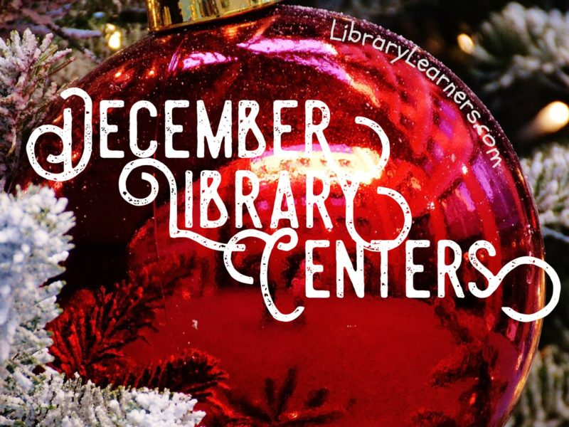 December Library Centers